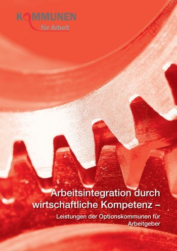 Arbeitsintegration durch wirtschaftliche Kompetenz – - GIB NRW