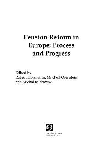 Pension Reform in Europe: Process and Progress - Free