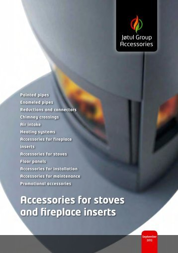 Accessories for stoves and fireplace inserts - Jøtul stoves and ...