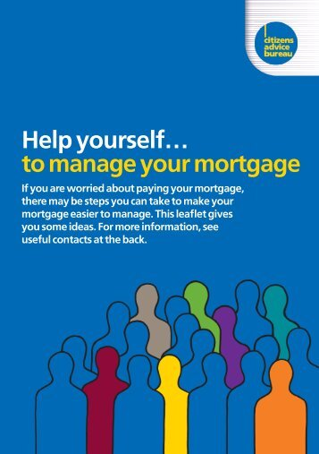 Help yourself… to manage your mortgage - Citizens Advice