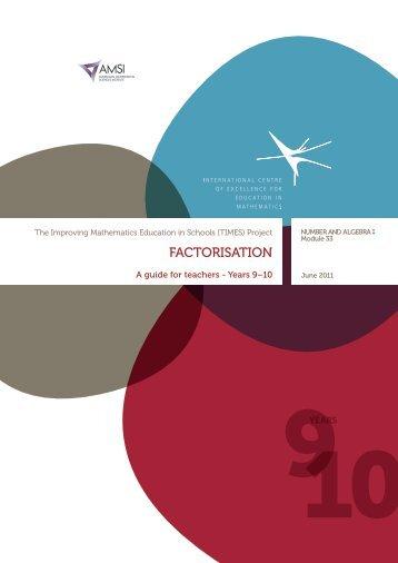 FACTORISATION - the Australian Mathematical Sciences Institute