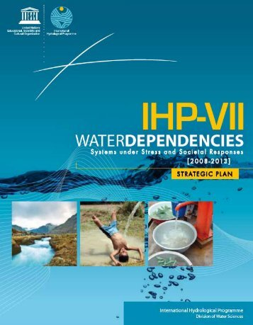 IHP-VII: water dependencies: systems under stress ... - Hydrology.nl