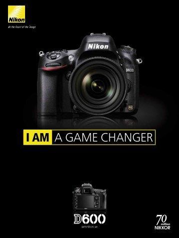 I AM A GAME CHANGER - Nikon