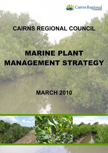 Marine Plant Management Strategy Section 1-9 - Cairns Regional ...