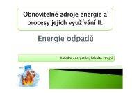 Obnovitelné zdroje energie a procesy jejich využívání II.
