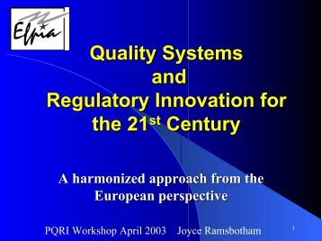 Quality Systems and Regulatory Innovation for the 21st Century - PQRI