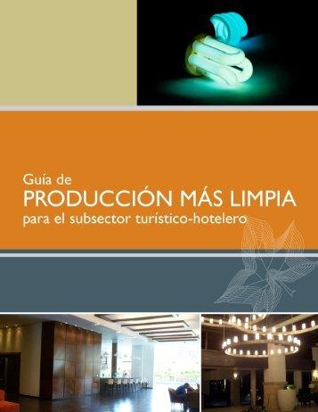 Guia de Producción mas Limpia para el Subsector Turístico ...