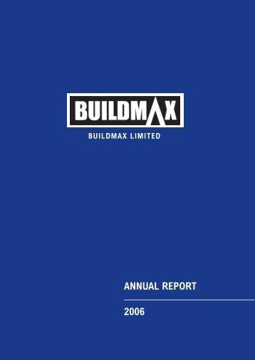 Annual Report 2006 - Buildmax.co.za