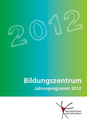 Jahresprogramm des Bildungszentrums - Bezirkskliniken Mittelfranken