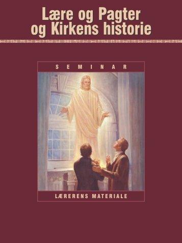 Lære og Pagter og Kirkens historie Lærerens materiale