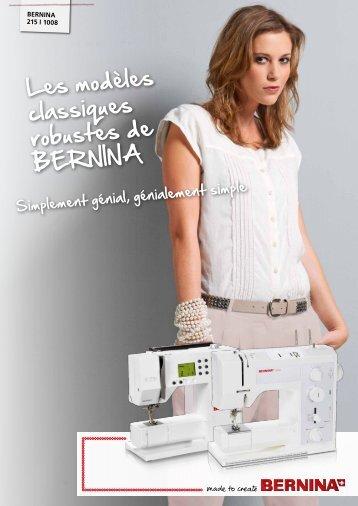 Les modèles classiques robustes de BERNINA