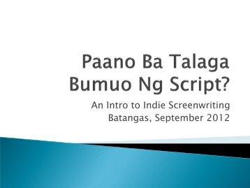 An Intro to Indie Screenwriting Batangas ... - WOW Batangas