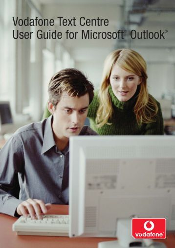 Vodafone Text Centre User Guide for Microsoft ... - Vodafone-Help