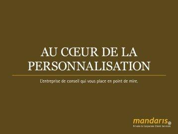 AU CŒUR DE LA PERSONNALISATION