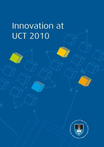 Innovation at UCT 2010 [Report] - Research Contracts & IP Services