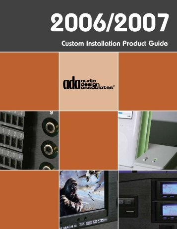 Audio Design Associates 2006/2007 Custom Installation Guide