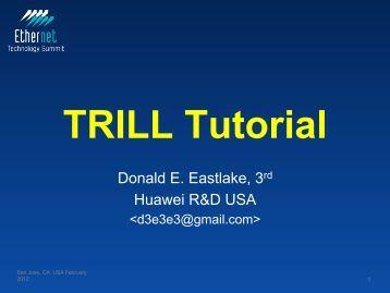 TRILL Tutorial - Ethernet Technology Summit