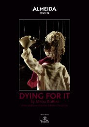 DYING FOR IT - Almeida Theatre
