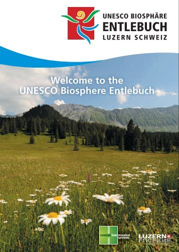 Welcome to the UNESCO Biosphere Entlebuch