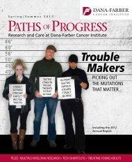 Trouble Makers - Dana-Farber Cancer Institute