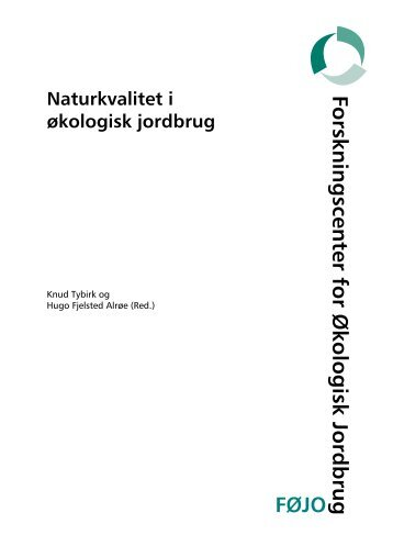 Naturkvalitet i økologisk jordbrug - ICROFS