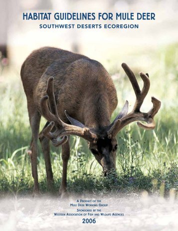 Habitat Guidelines for Mule Deer - New Mexico Game and Fish