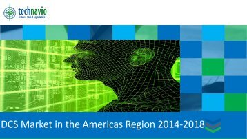 DCS Market in the Americas Region 2014-2018