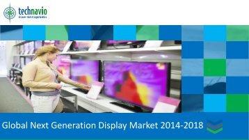 Global Next Generation Display Market 2014-2018