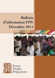 Bulletin d'information FPP: Décembre 2011 - Forest Peoples ...