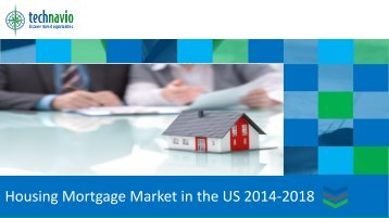 Housing Mortgage Market in the US 2014-2018