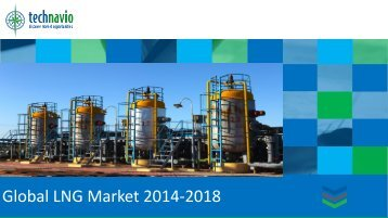 Global LNG Market 2014-2018