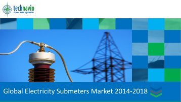 Global Electricity Submeters Market 2014-2018