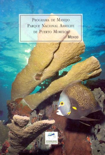 programa de manejo del parque nacional arrecife de ... - Conanp