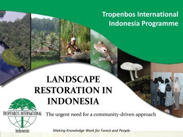 LANDSCAPE RESTORATION IN INDONESIA