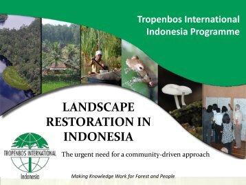 LANDSCAPE RESTORATION IN INDONESIA