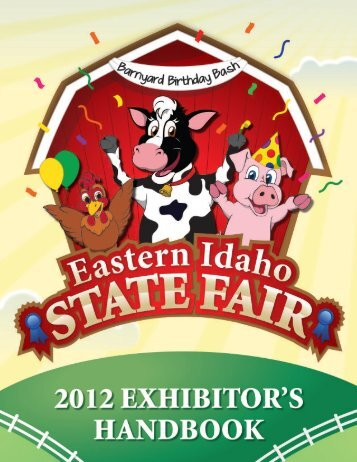 2012 Exhibitor Handbook - Eastern Idaho State Fair