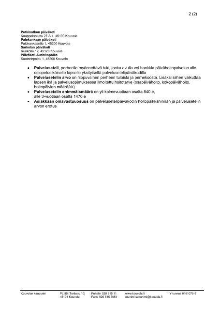 1 (2) 5.2.2013 Yksityisten palvelusetelipäiväkotien ... - Kouvola