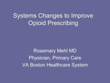 Systems Change to Improve Opioid Prescribing