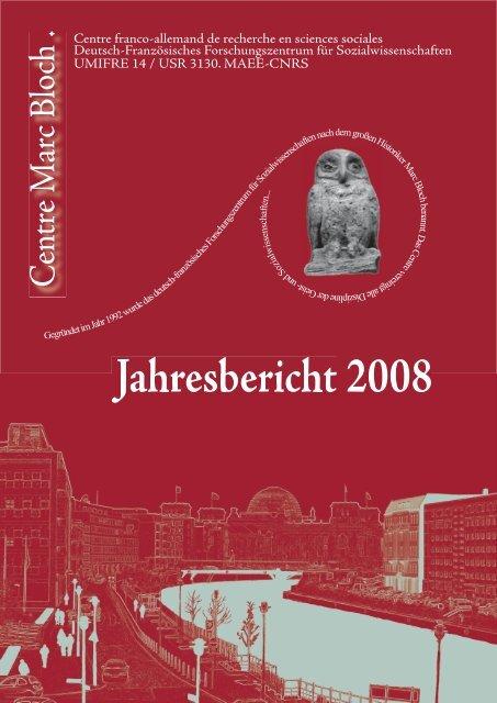 Jahresbericht 2008 - Centre Marc Bloch - Humboldt-Universität zu ...