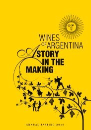 STORY MAKING IN THE OFARGENTINA WINES - Wines Of Argentina