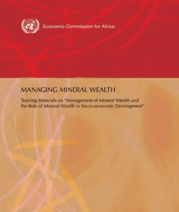 Managing Mineral Wealth - Africa Mining Vision