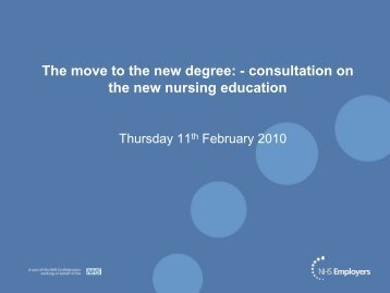 consultation on the new nursing education - NHS Employers