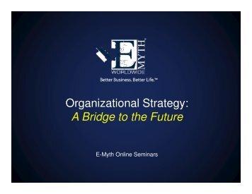 Organizational Strategy: A Bridge to the Future