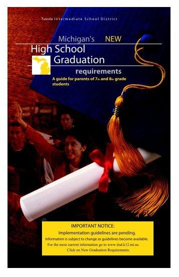 New Graduation Requirements - Tuscola Intermediate School District