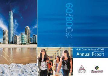 2008-2009 Annual Report - whole report - Gold Coast Institute of TAFE