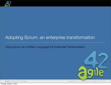 Adopting Scrum: an enterprise transformation - SWEN