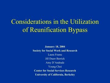 Considerations in the Utilization of Reunification Bypass - Center for ...