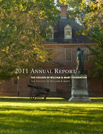 2011 ANNUAL REPoRT - College of William and Mary