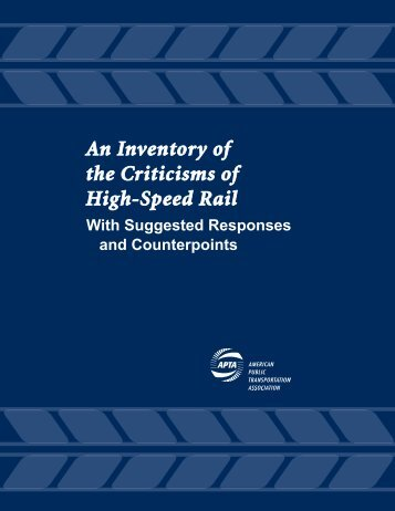 An Inventory of the Criticisms of High-Speed Rail - American Public ...