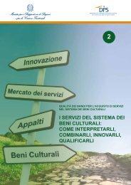 I servizi del sistema dei Beni Culturali: come interpretarli ... - Dps